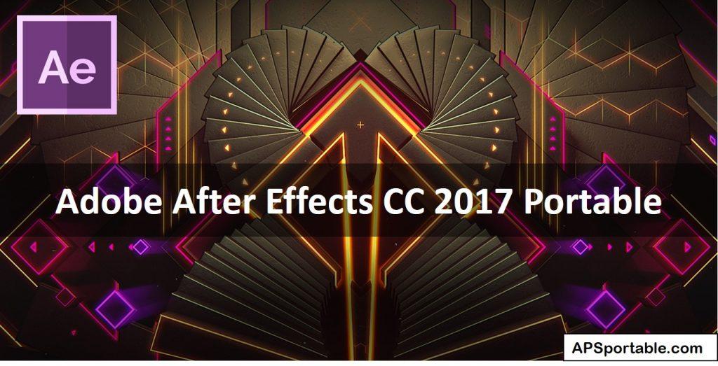 Adobe After Effects Cc 2017 Portable 32 64bit Download Portable Appz