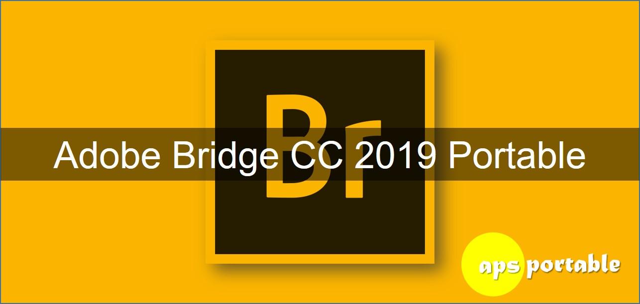 Adobe bridge CC 2019 portable